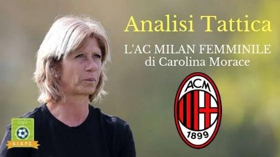 Analisi Tattica: l'AC Milan Femminile di Carolina Morace