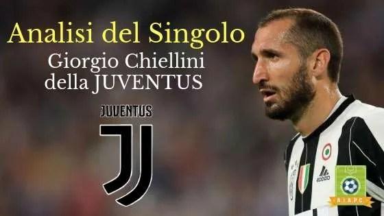 Analisi del Singolo: Giorgio Chiellini della Juventus