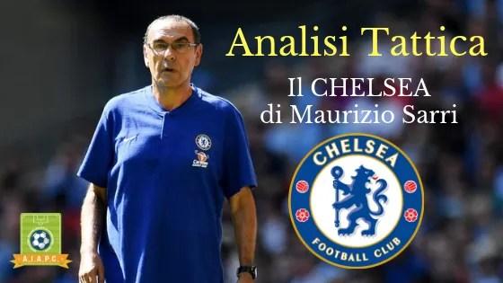 Analisi Tattica: il Chelsea di Maurizio Sarri