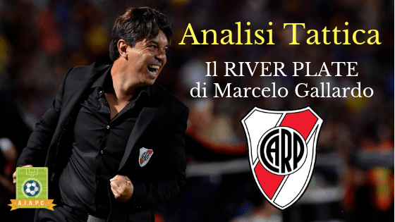 Analisi Tattica: il River Plate di Marcelo Gallardo