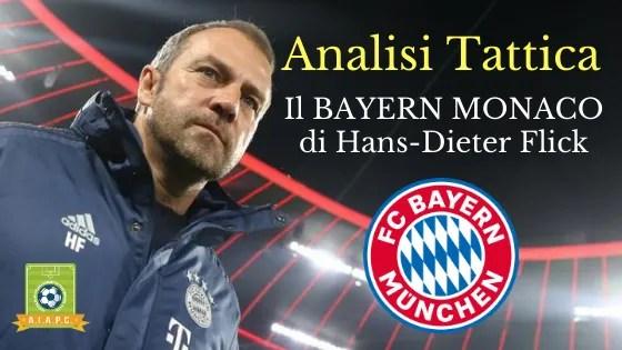 Analisi Tattica: il Bayern Monaco di Hans-Dieter Flick
