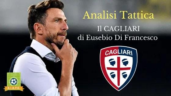 Analisi Tattica: il Cagliari di Eusebio Di Francesco