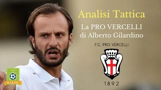 Analisi Tattica: la Pro Vercelli di Alberto Gilardino