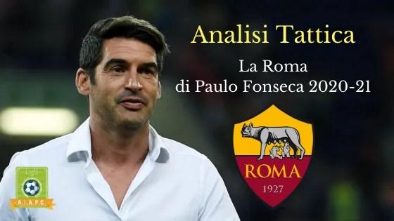 Analisi Tattica: la Roma di Paulo Fonseca 2020-21