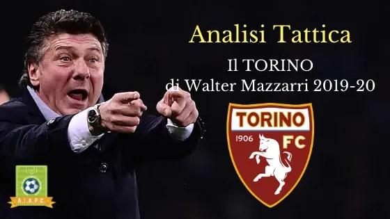 Analisi Tattica: il Torino di Walter Mazzarri 2019-20