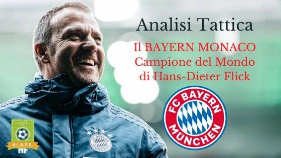 Analisi Tattica: il Bayern Monaco Campione del Mondo di Hans-Dieter Flick