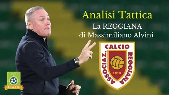 Analisi Tattica: la Reggiana di Massimiliano Alvini