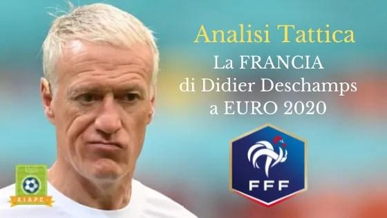 Analisi Tattica: la Francia Didier Deschamps a EURO 2020
