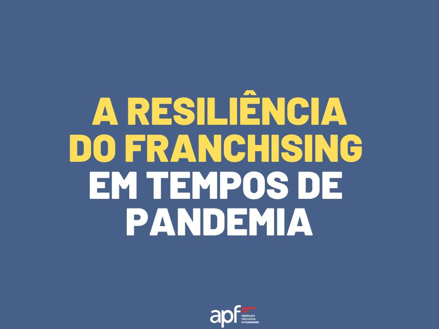 A resiliência do franchising em ano de pandemia