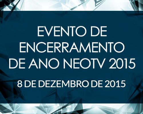 Evento de Encerramento de Ano NEOTV 2015