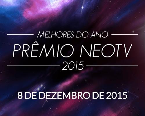 PRÊMIO NEOTV MELHORES DO ANO 2015
