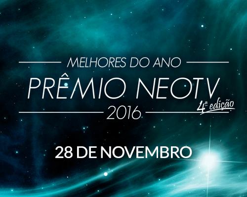 PRÊMIO NEOTV MELHORES DO ANO 2016