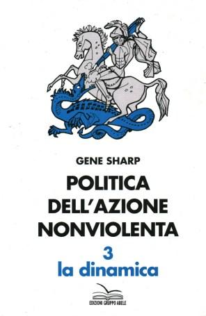 politica-dell-azione-nonviolenta-3-la-dinamica.jpg