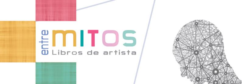 """Exposición """"Entre mitos. Libros de artista"""", del 26 de junio al 6 de octubre"""
