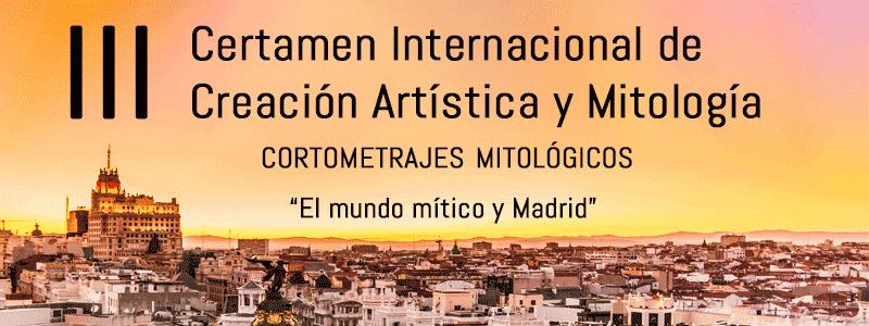"""III Certamen de Creación Artística y Mitología """"Cortometrajes mitológicos"""""""