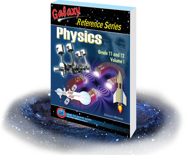 Galaxy Physics for Grade 11 and 12 Volume I