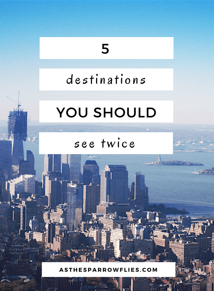 Places To Travel To Twice