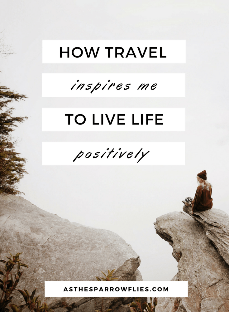 Travel Experiences | Mental Health | Travelling Positively | Travel Tips