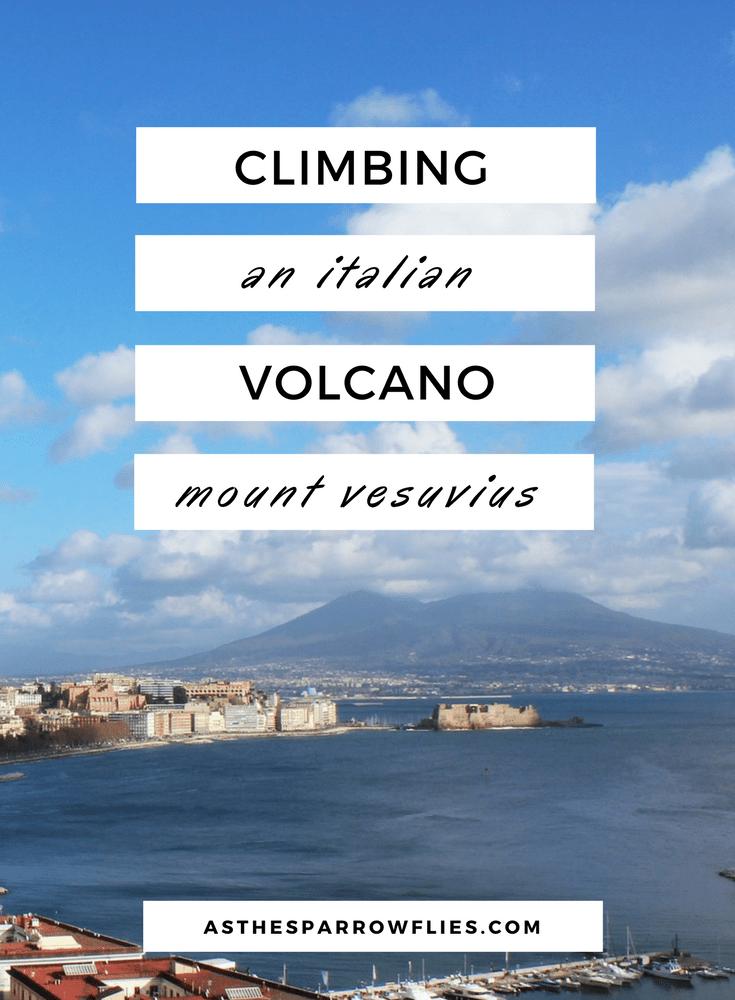 Climbing Mount Vesuvius   Naples City Break   Visiting Italy   Italy Holiday Ideas   European Travel