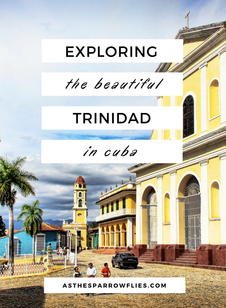 Exploring Trinidad in Cuba | Visit Cuba | The Caribbean | Travel Tips #travel #cuba #thecaribbean
