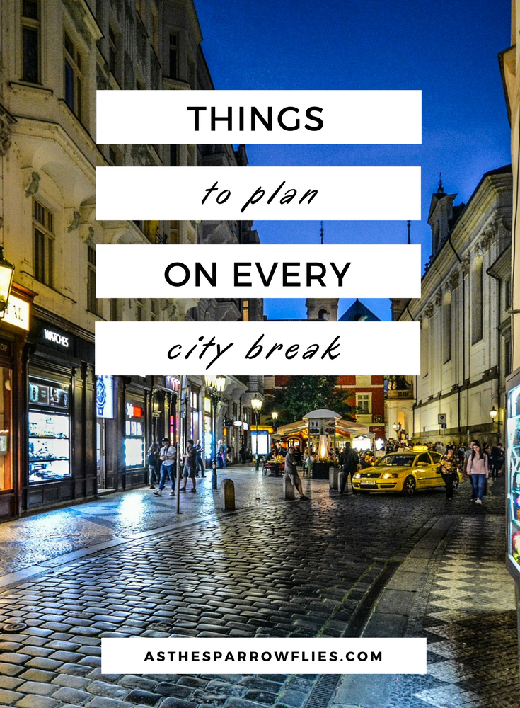 Things to do on a City Break | Travel Tips | City Breaks | Holiday Planning #traveltips #citybreak #travel