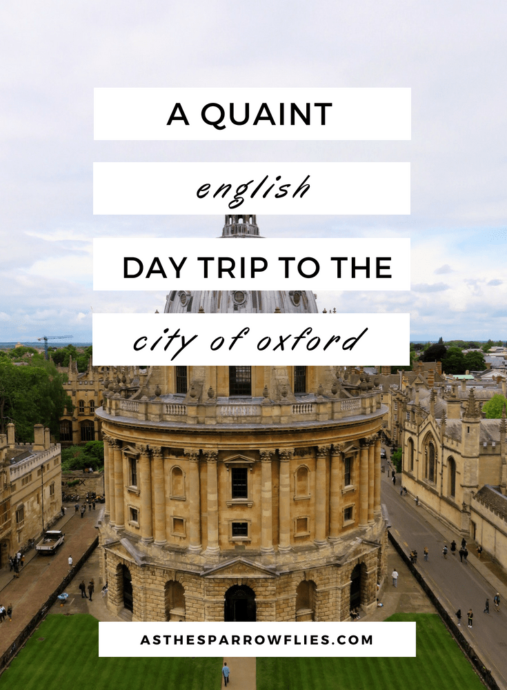 A Day Trip To Oxford | Oxford City Break | UK Holidays | Trips to England #traveltips #oxford