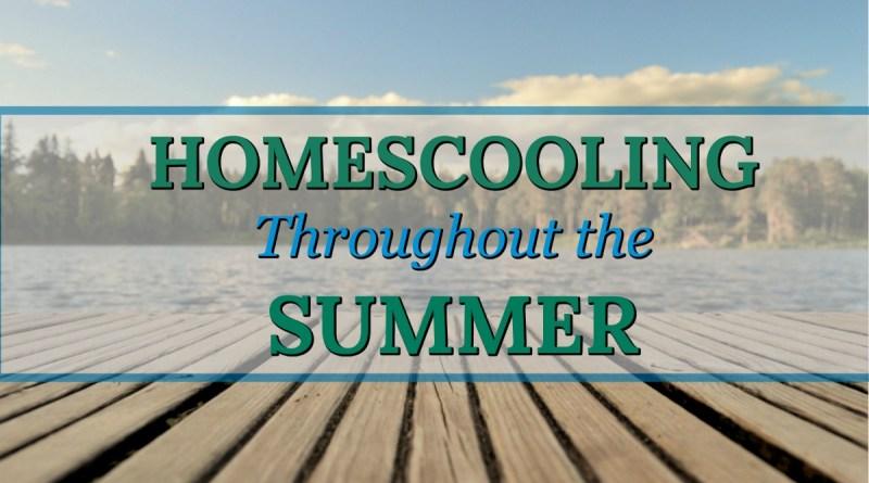 Homeschooling Throughout The Summer
