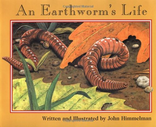An Earthworm's Life (Nature Upclose)