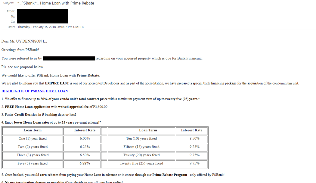 I received a nice e-mail from PSBank offering their home loan service months before my condo unit was supposed to be turned over