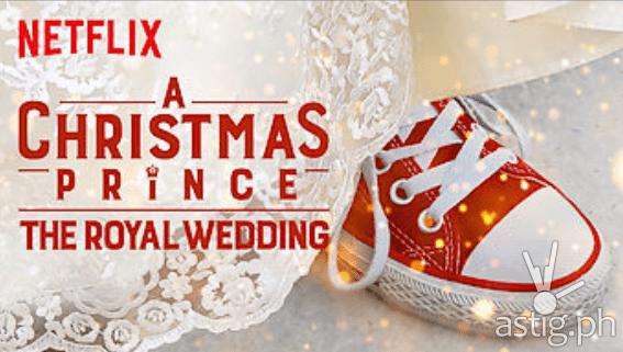 Netflix - A Christmas Prince - The Royal Wedding