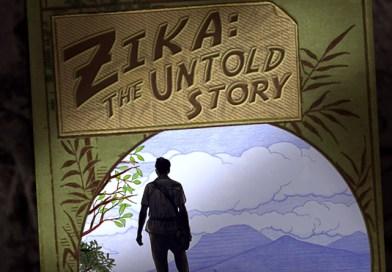 Zika: The Untold Story