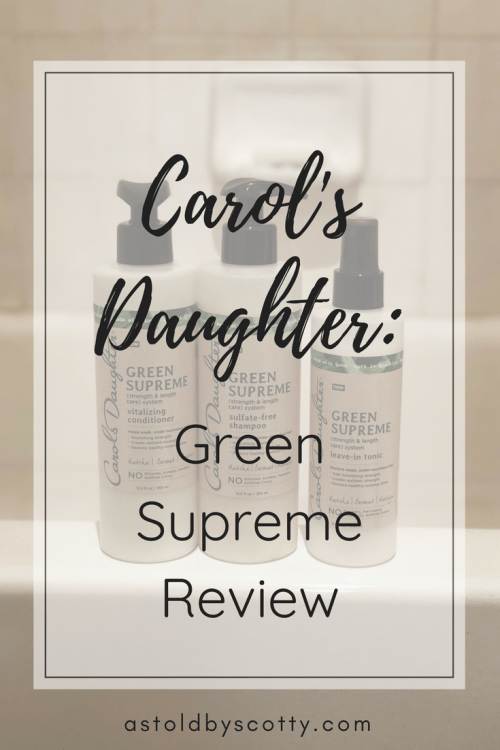 Carol's Daughter: Green Supreme Review