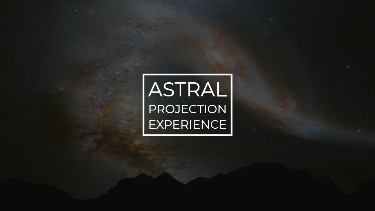 Astral Projection Experience – Brandon