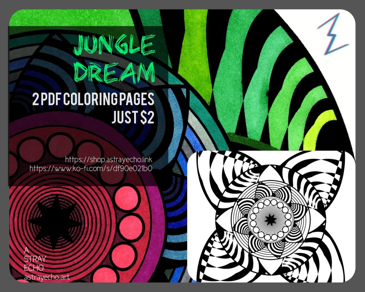 Jungle Dream Coloring Pages 2 Pdfs 2 Bucks A Stray Echo