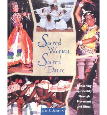 Sacred Women Sacred Dance