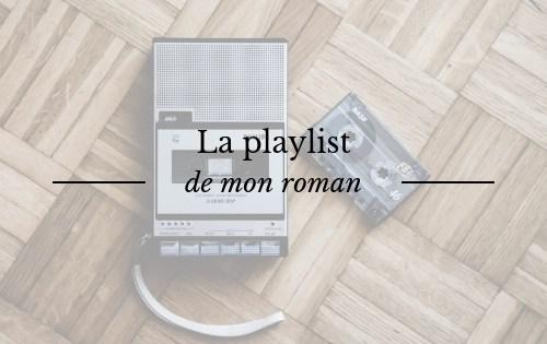 """La playlist de mon roman """"Le Page de l'Aurore"""""""