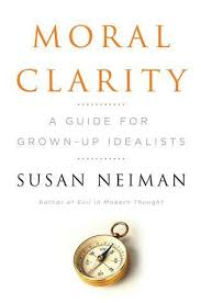 moral clarity by susan neiman