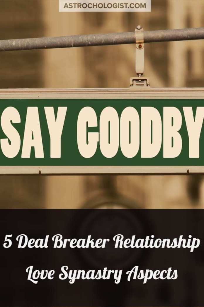 Astrochologist's 5  Deal Breaker Relationship Love Synastry Aspects