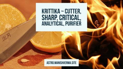 Krittika Nakshatra ~ Cutter, Sharp, Critical, Analytical, Purifier