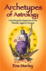 Archetypes of Astrology Unlocking the Mysteries of the Planets, Signs & Houses image