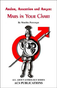 Ardor, Assertion, and Anger: Mars in Your Chart image