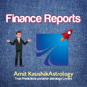 Finance Report Amit Kaushik Astrology