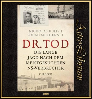 Dr. Tod - Die lange Jagd nach SS-Arzt Aribert Heim