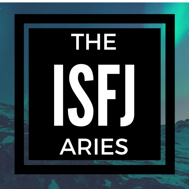 The ISFJ Aries | MBTI & the Zodiac