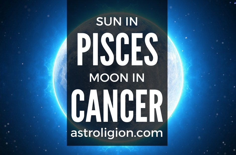 Pisces Sun Cancer Moon