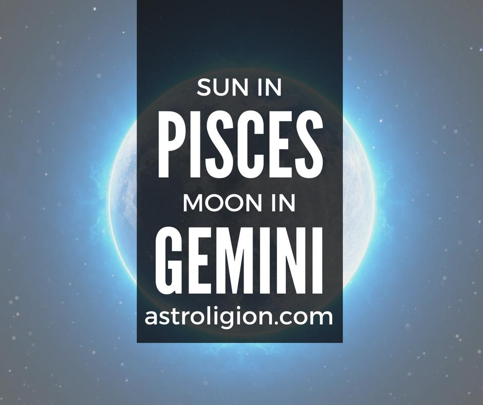 Pisces Sun-Gemini Moon –