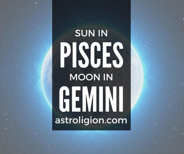 Pisces Sun Gemini Moon