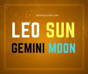 Leo sun gemini moon