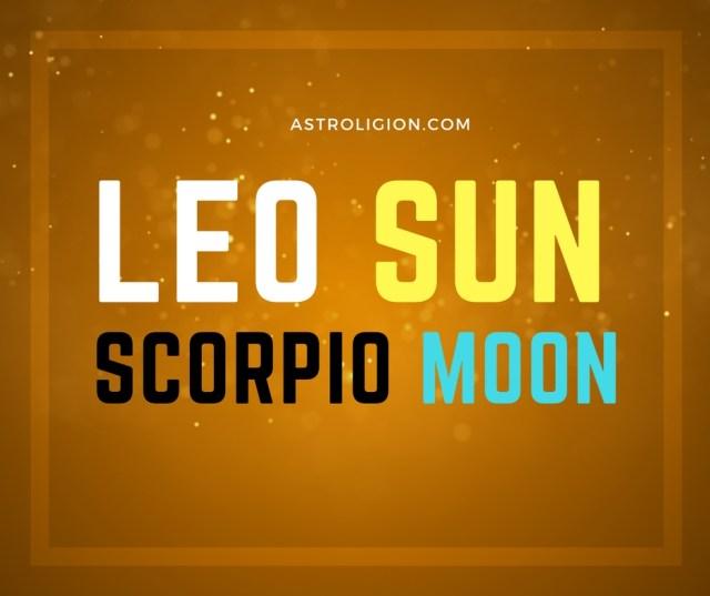 Leo Sun Scorpio Moon Personality | astroligion com