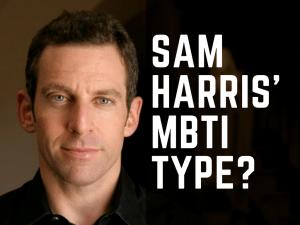 Which MBTI Type is Sam Harris?